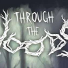 Through The Woods – Preview